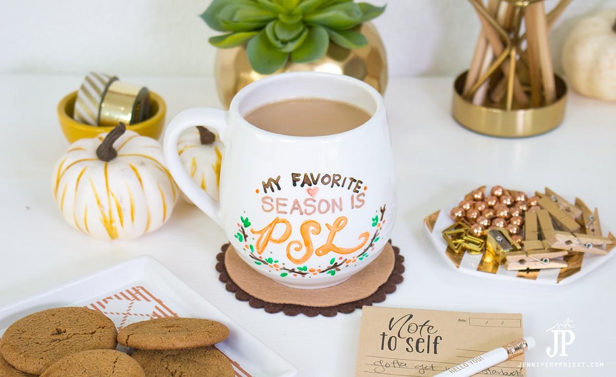 DIY Mug with Hand Lettering - My Favorite Season is PSL ...