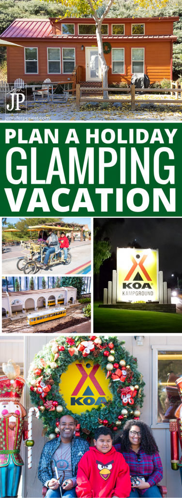 Go glamping for the holidays! How to plan a glamping trip, a reivew of the San Diego KOA, and how to find family-friendly activities to do during the holidays.