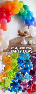 27 My Little Pony Party ideas you have to see!! Easy rainbow unicorn party ideas to make and DIY