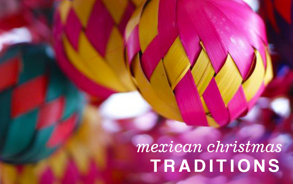 21+ Mexican Christmas Traditions