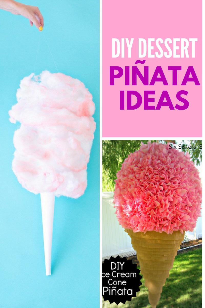 DIY Dessert Pinata Ideas Collage