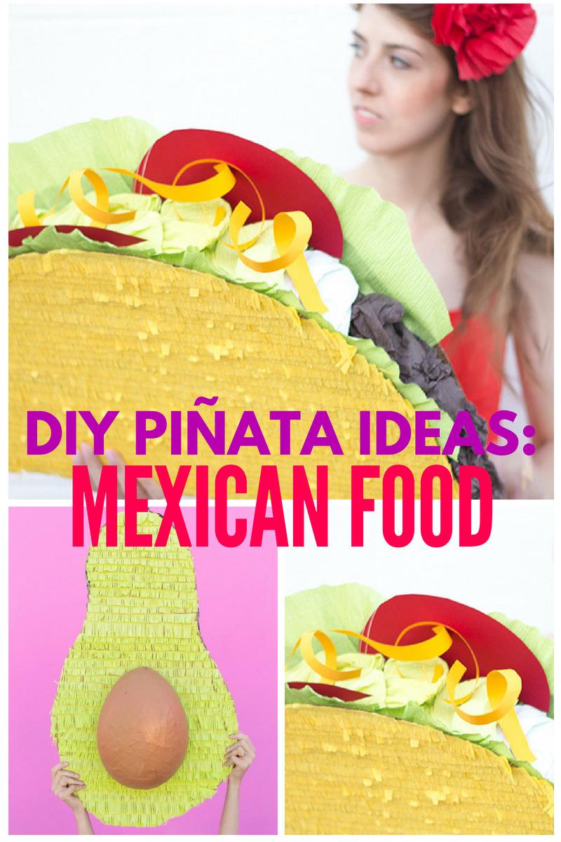 DIY Mexican Food Pinatas Collage