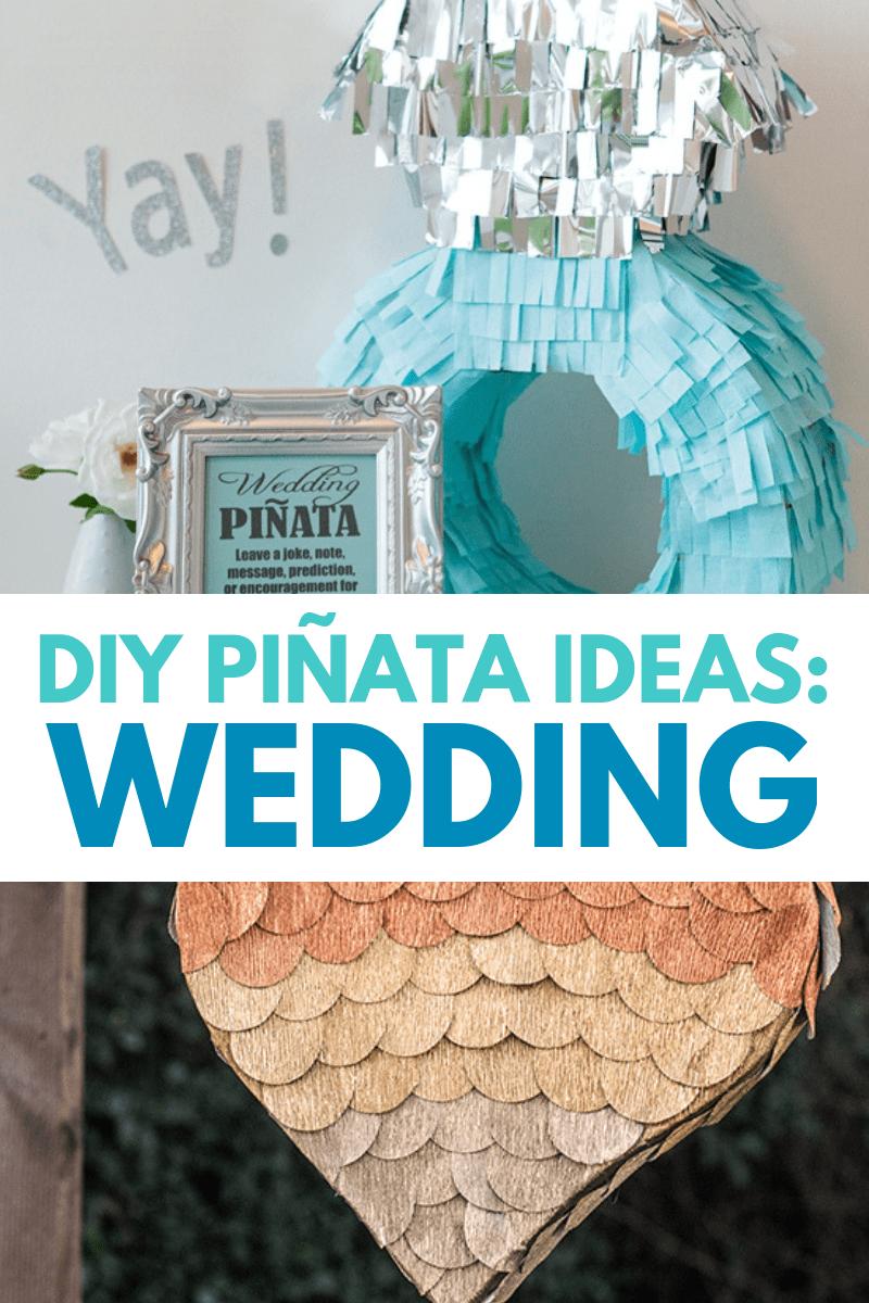 DIY Wedding Pinatas