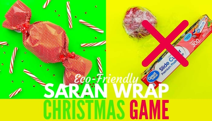 How To Make The Saran Wrap Ball Game Eco Friendly