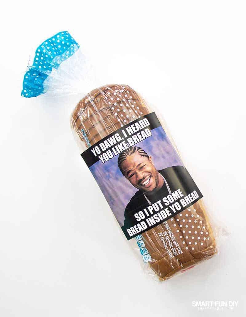 bread gag gift idea