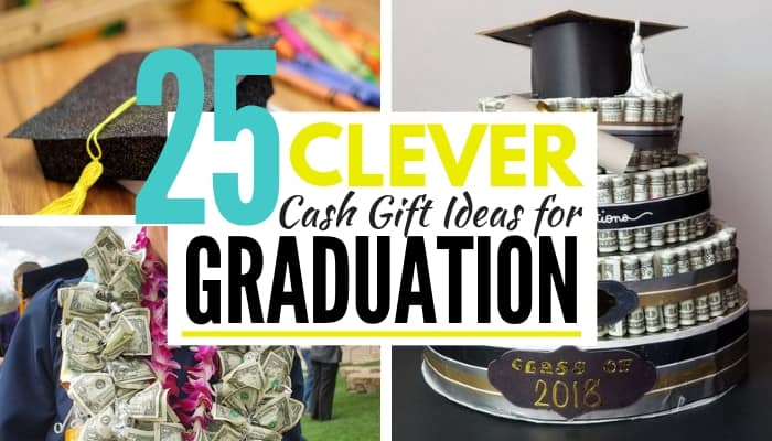 25 clever graudation money gift ideas to surprise the grad